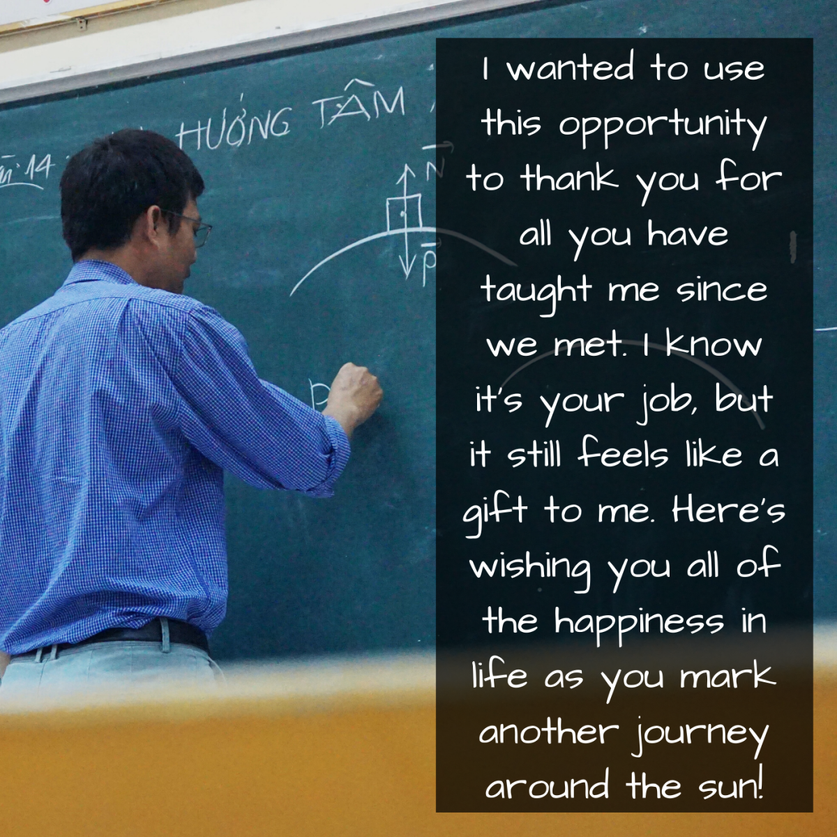 Teachers are among the most important figures in our lives. Let them know!