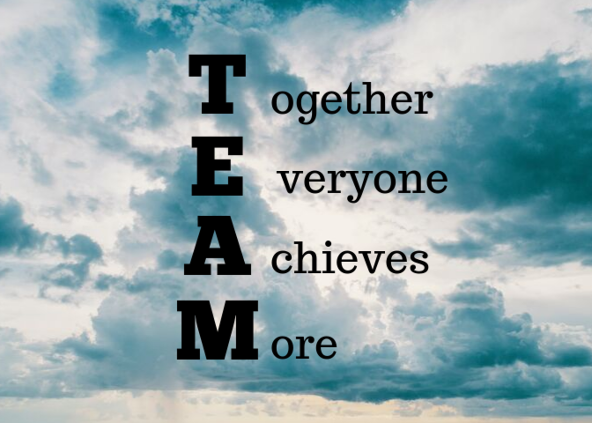 A team helps everyone to achieve more.