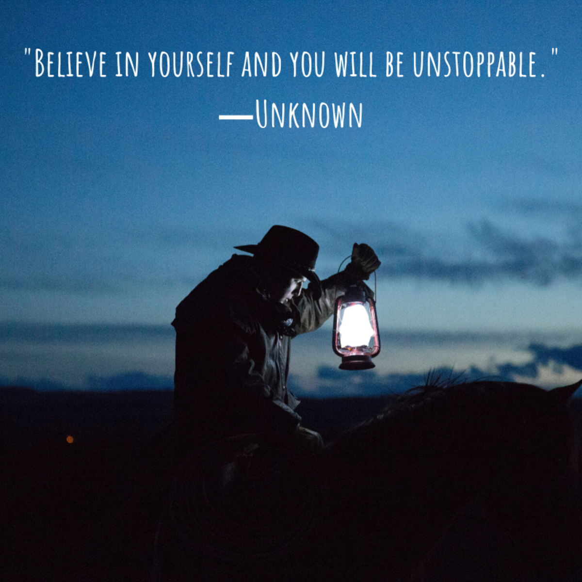 """""""Believe in yourself and you will be unstoppable."""" ―Unknown"""
