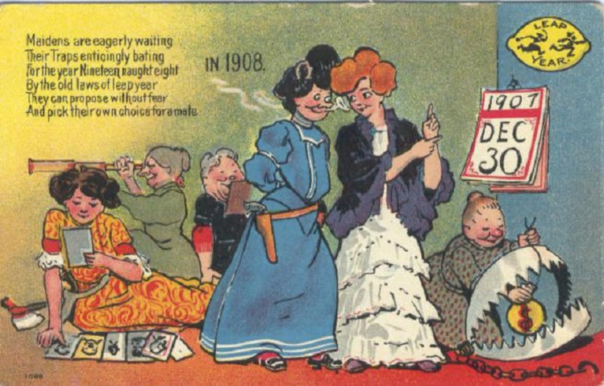 """This 1908 postcard reads """"Maidens are eagerly waiting, their traps enticingly baiting, for the year nineteen nought eight. By the old laws of leap year, they can propose without fear, and pick their own choice for a date."""""""