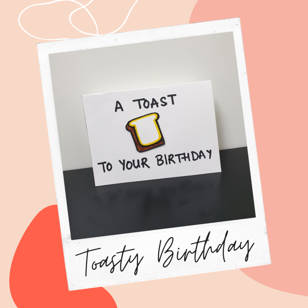 Toasty Birthday Greeting Card Idea