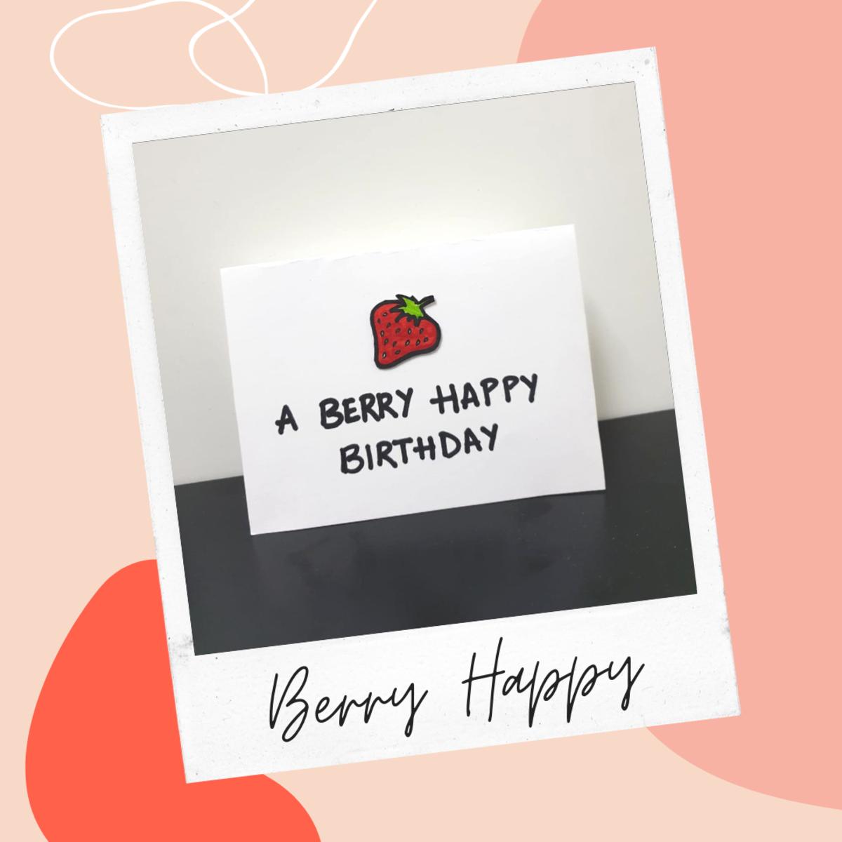 Berry Happy Birthday Greeting Card Idea