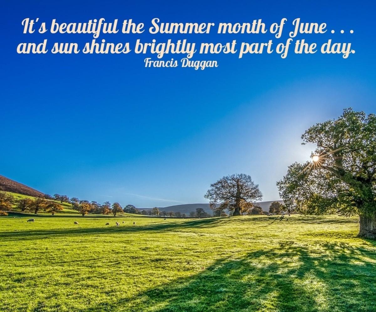 June sunshine is a well-earned treat.