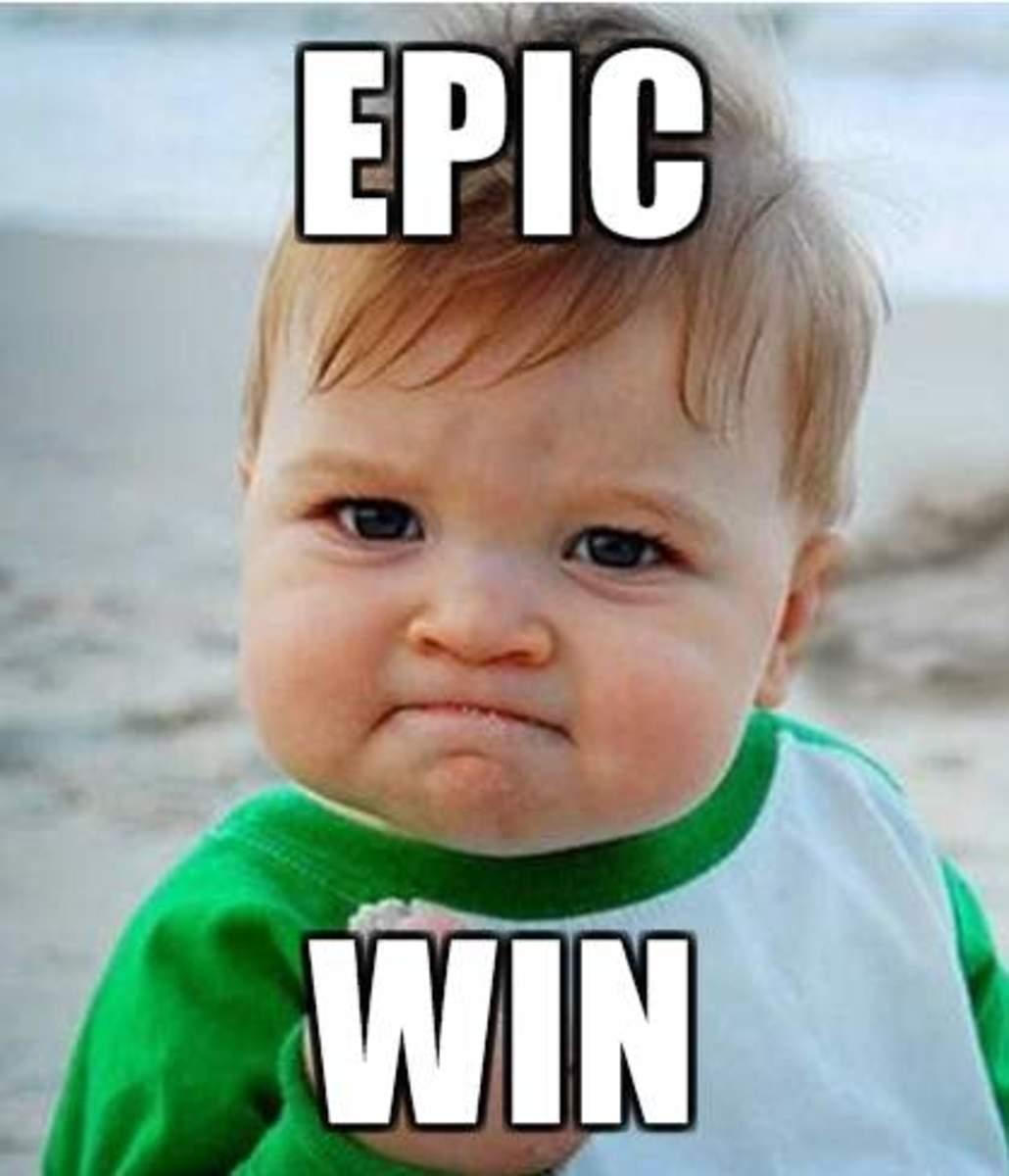 Epic win!