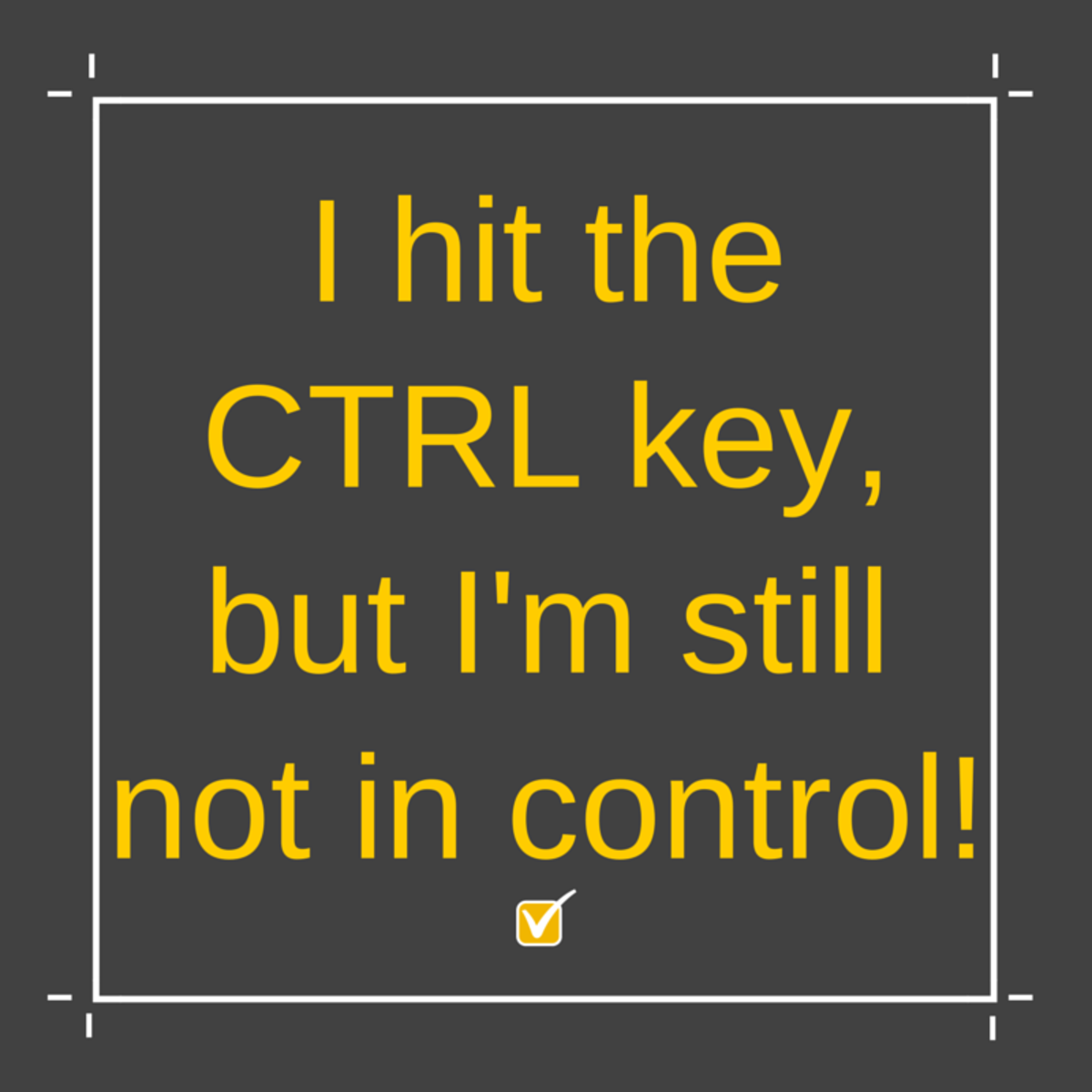 Technological email sign-off: I hit the CTRL key, but I'm still not in control!