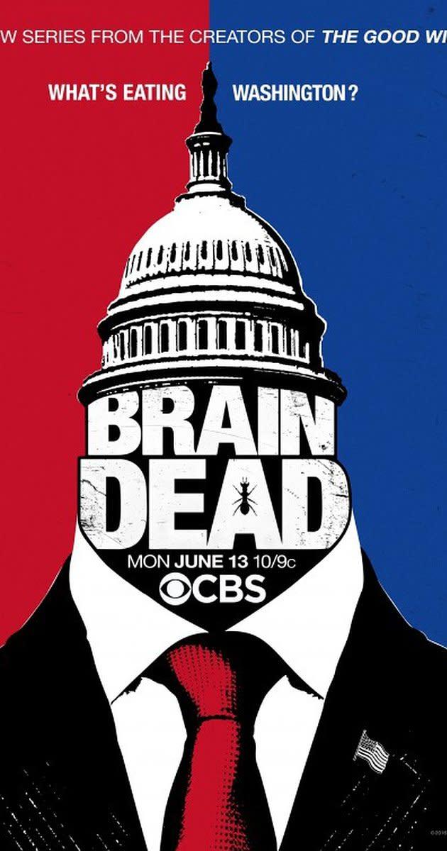 #BrainDead #BestShowEver