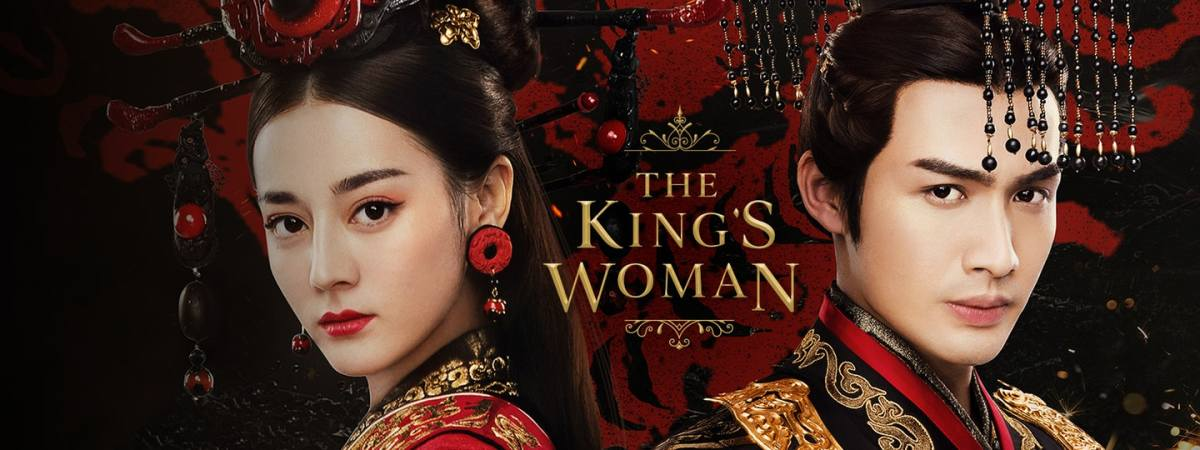 The King's Woman | 15 Best Chinese Dramas You Should Watch
