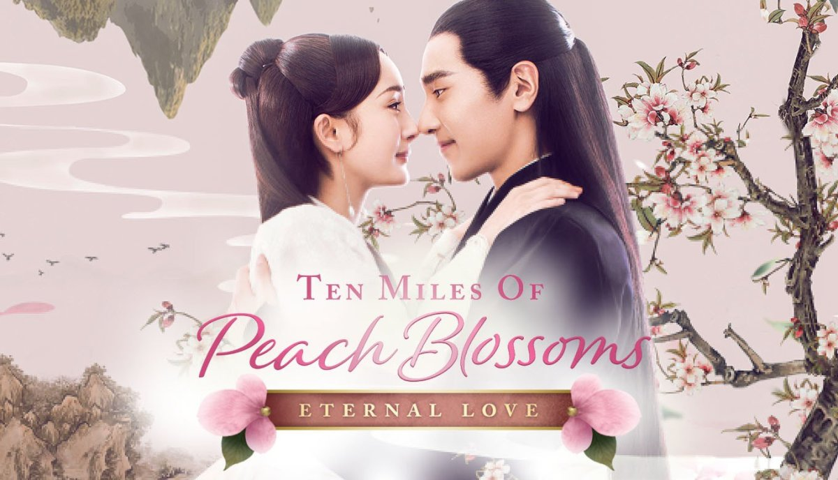 10 Miles of Peach Blossoms (Eternal Love) | The 22 Best Chinese Historical Dramas