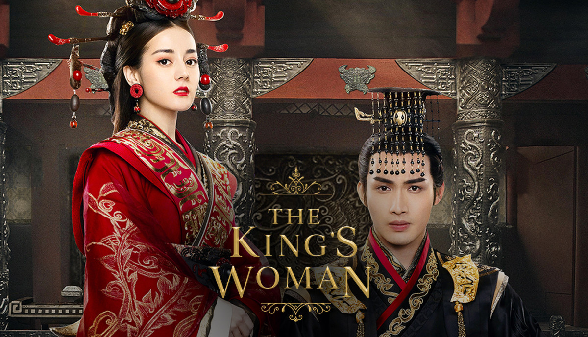 The King's Woman | The 22 Best Chinese Historical Dramas