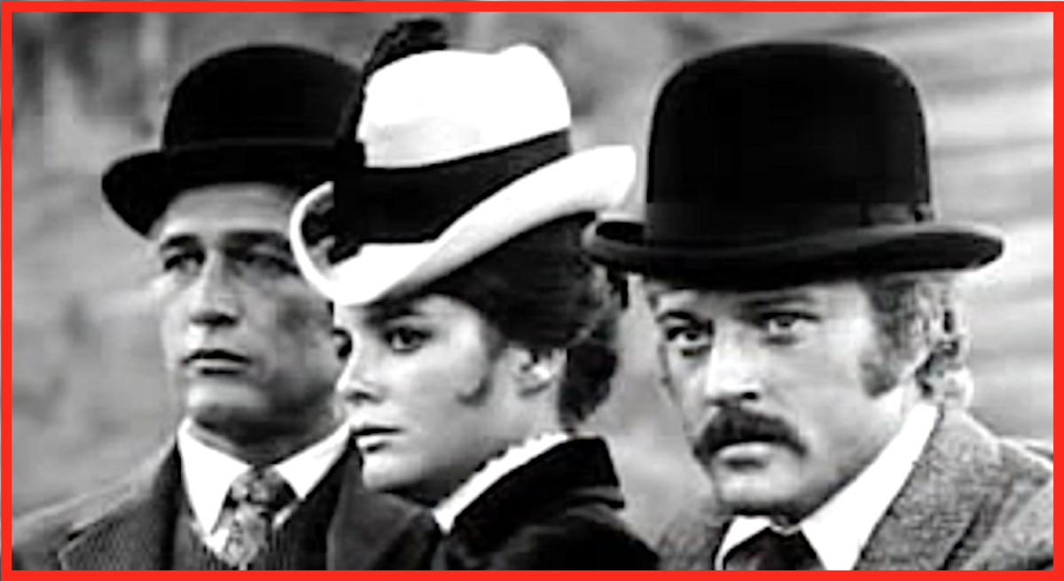 Paul Newman, Katharine Ross, and Robert Redford made Butch Cassidy and the Sundance Kid one of America's all-time Top 10 favorite westerns.