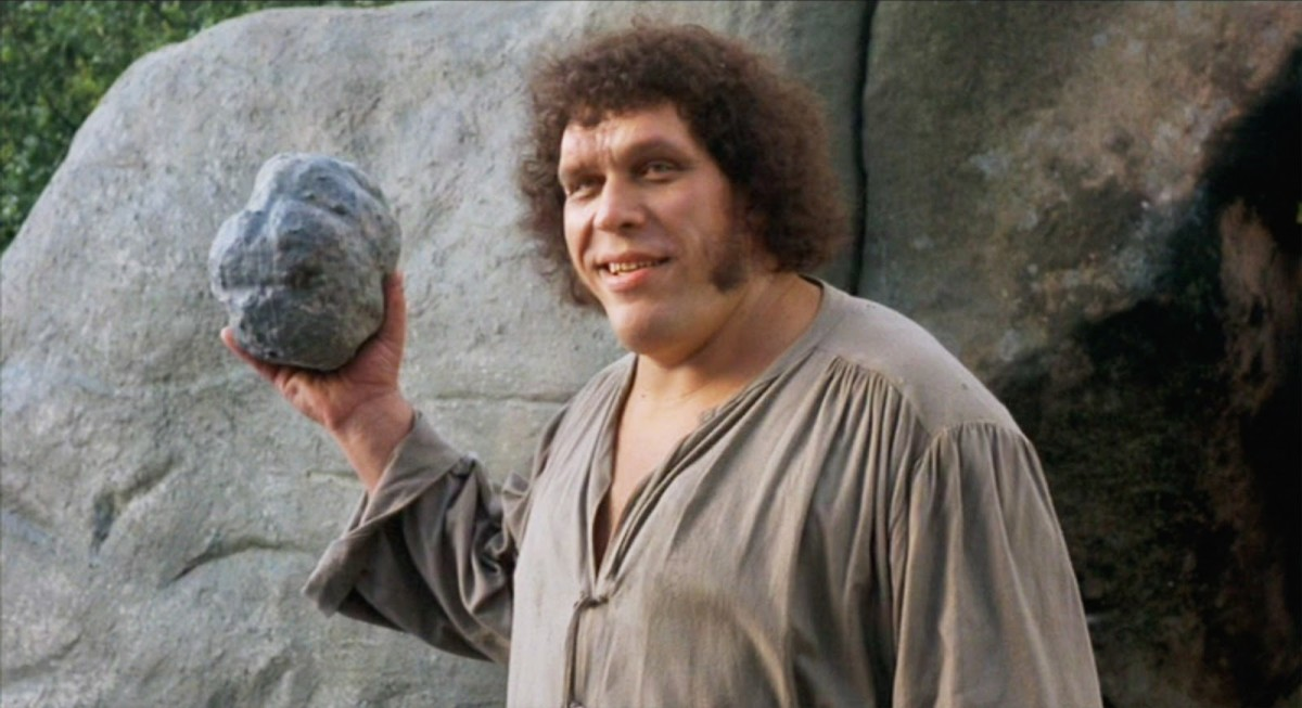 André the Giant in The Princess Bride.