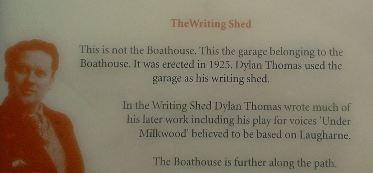 Part of the notice outside Dylan Thomas's 'Writing Shed'
