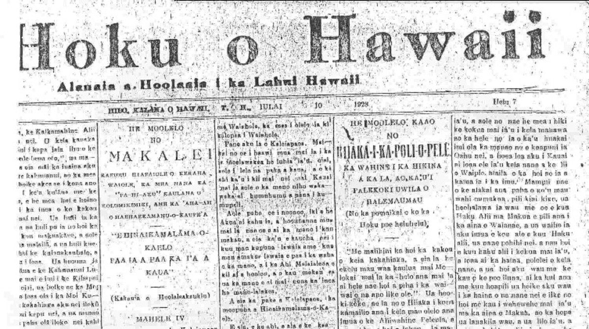 Hawaiian language newspapers were published in Hawai'i for over a century beginning in 1834 at Lahainaluna School on Maui. It is believed that the last newspaper in the Hawaiian language was Hoku O Hawai'i, who printed their last issue in 1948.