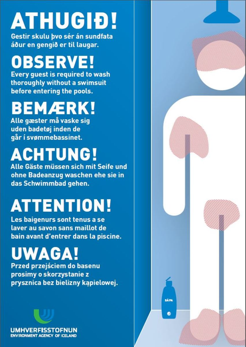 The Environment Agency of Iceland has made these helpful signs to help bathers understand the importance of the pre-pool shower.