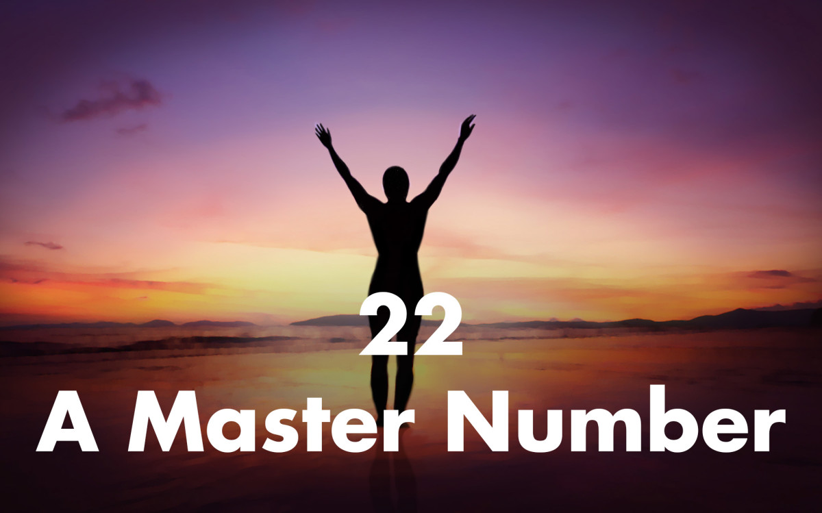 Twenty-two is also a master number according to numerology. It signals both vision and the ability to make that vision a reality.