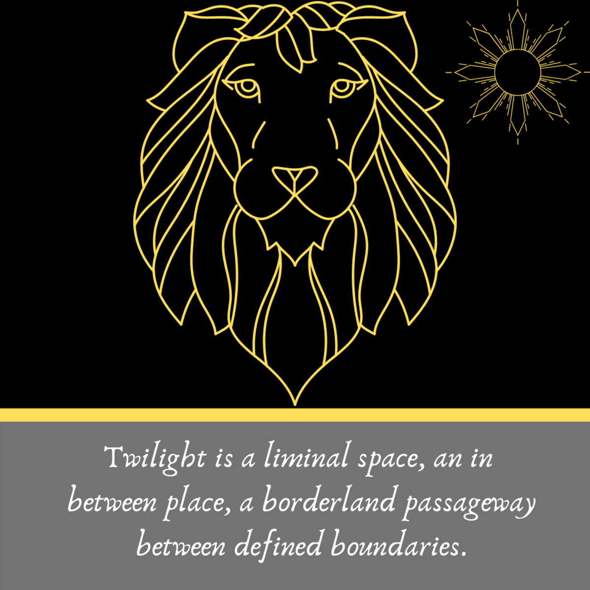 Lions are often seen as symbols of the unconscious.