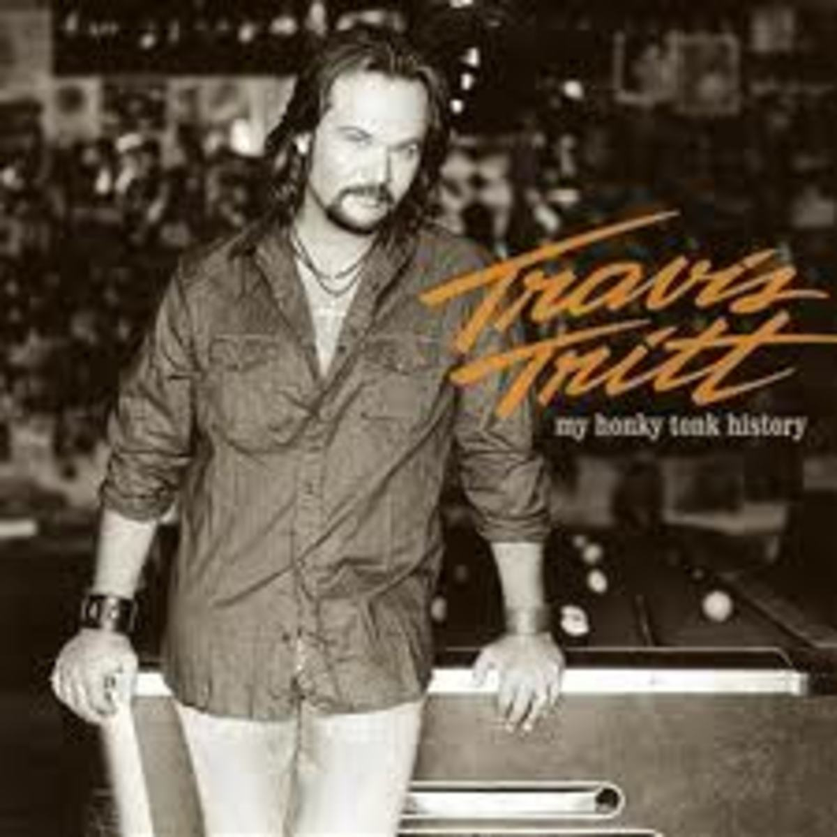"""Travis Tritt Album """"My Honky Tonk History"""", with it's cover photo shot at Pioneer Saloon in Goodsprings, Nevada"""