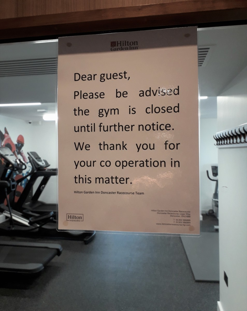 The gym is closed.