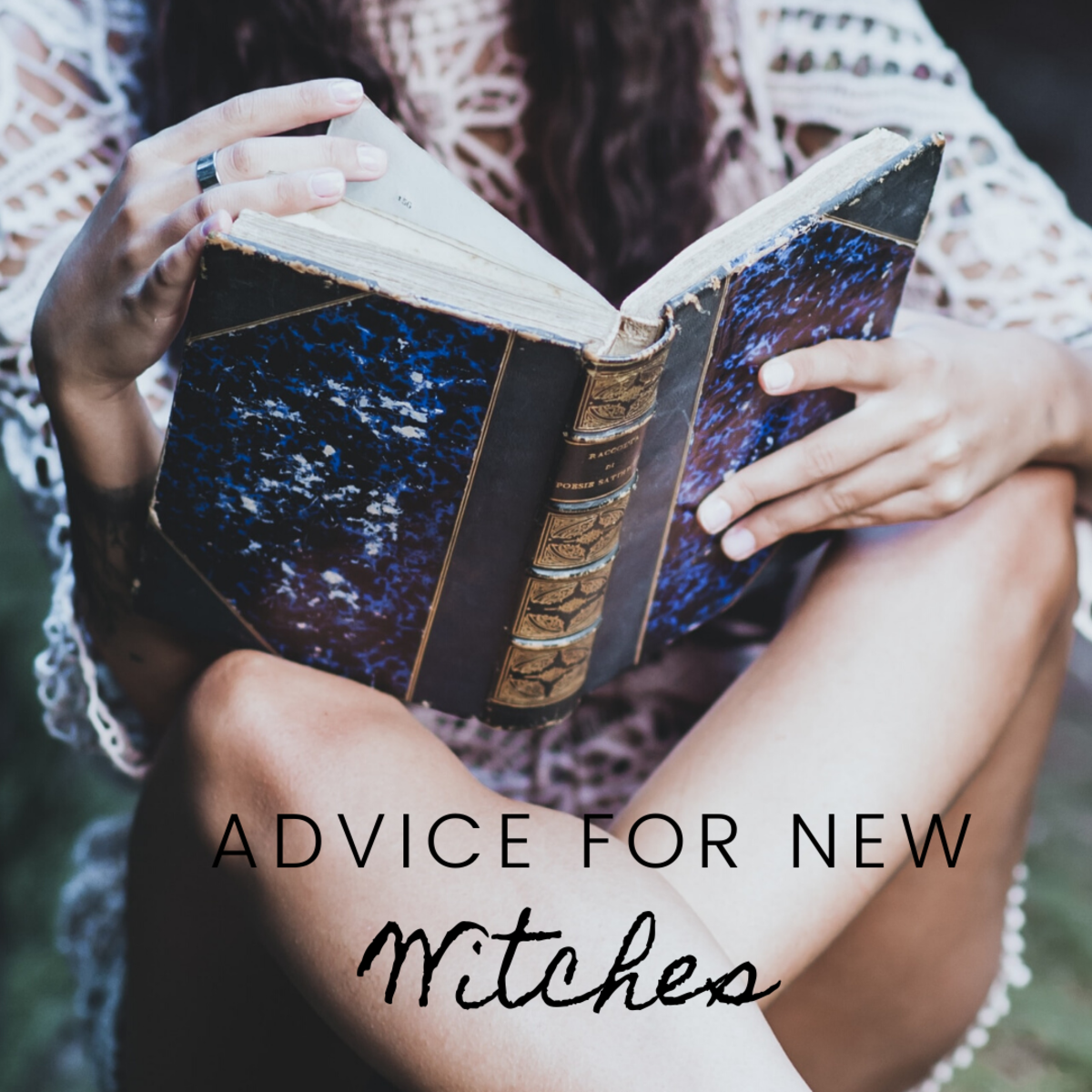 Advice for New Witches