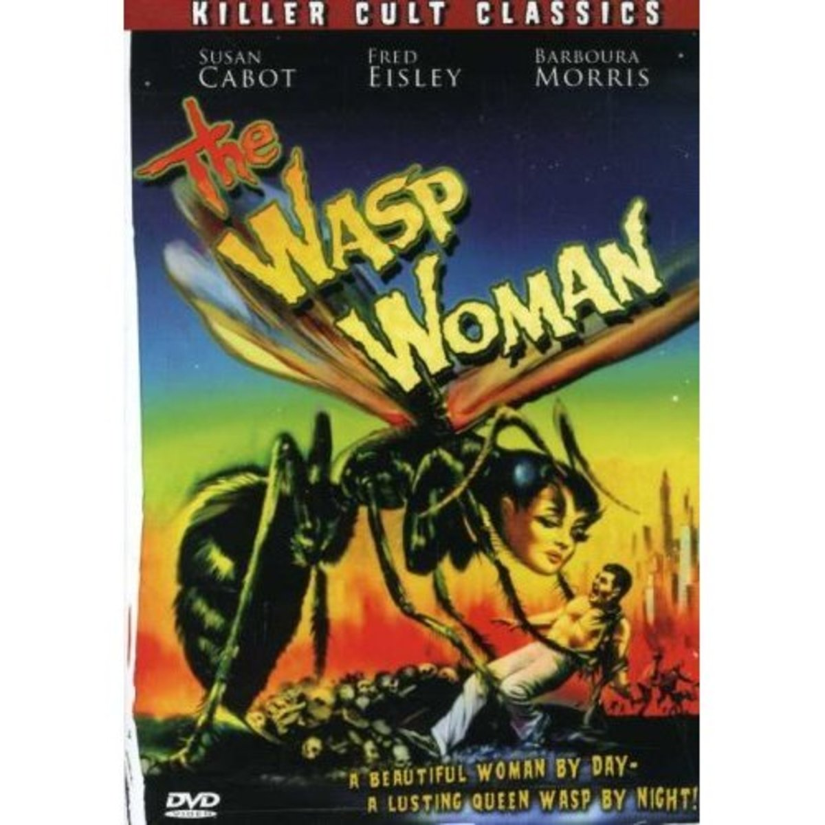 Attack of the Wasp Woman! A beautiful Woman by Day, a Lusting Queen Wasp by Night