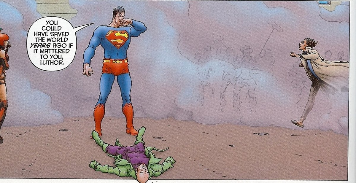 """""""You could have saved the world years ago if it mattered to you, Luthor."""""""