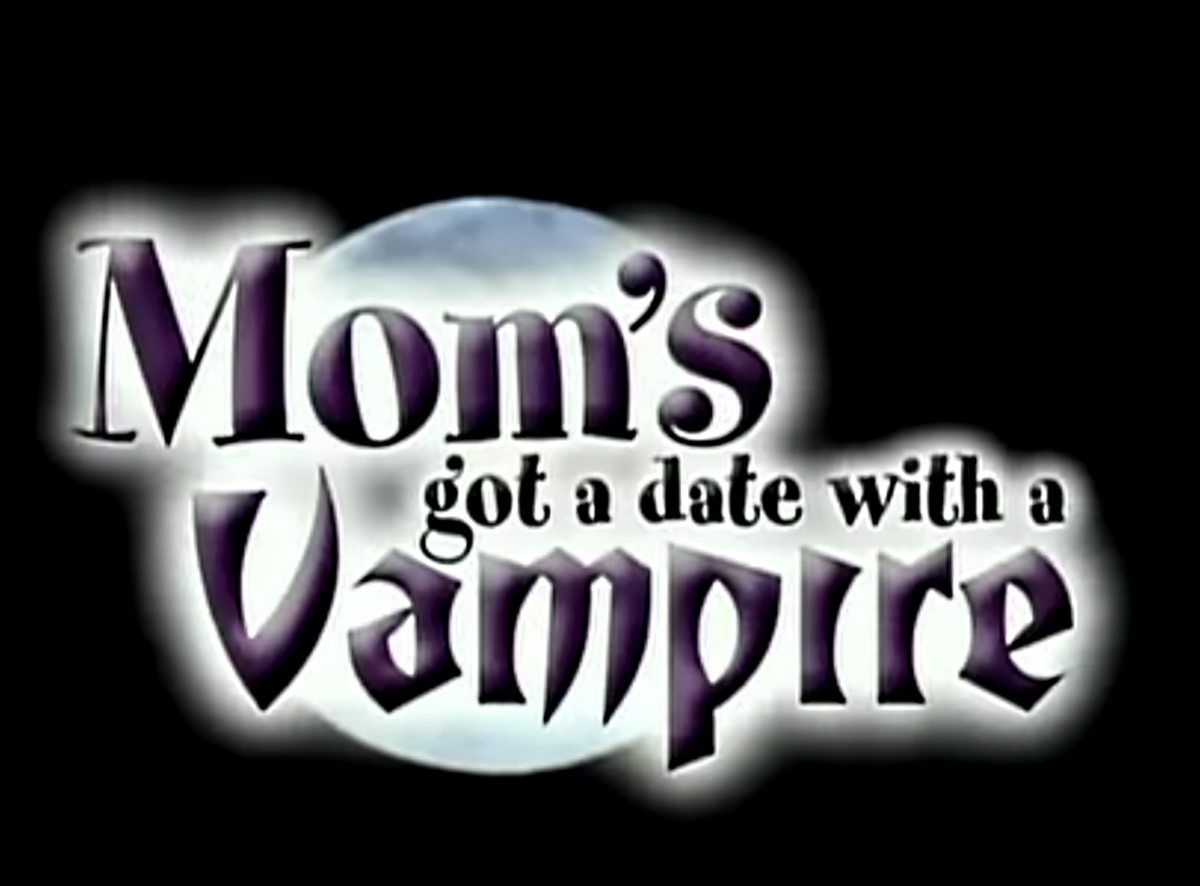 """Mom's Got a Date with a Vampire"", Disney TV movie, 2000"
