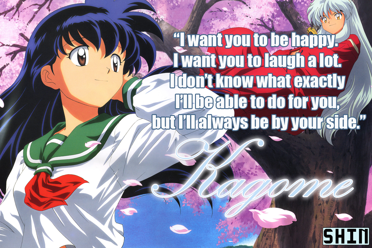 Kagome's famous quote in picture form.