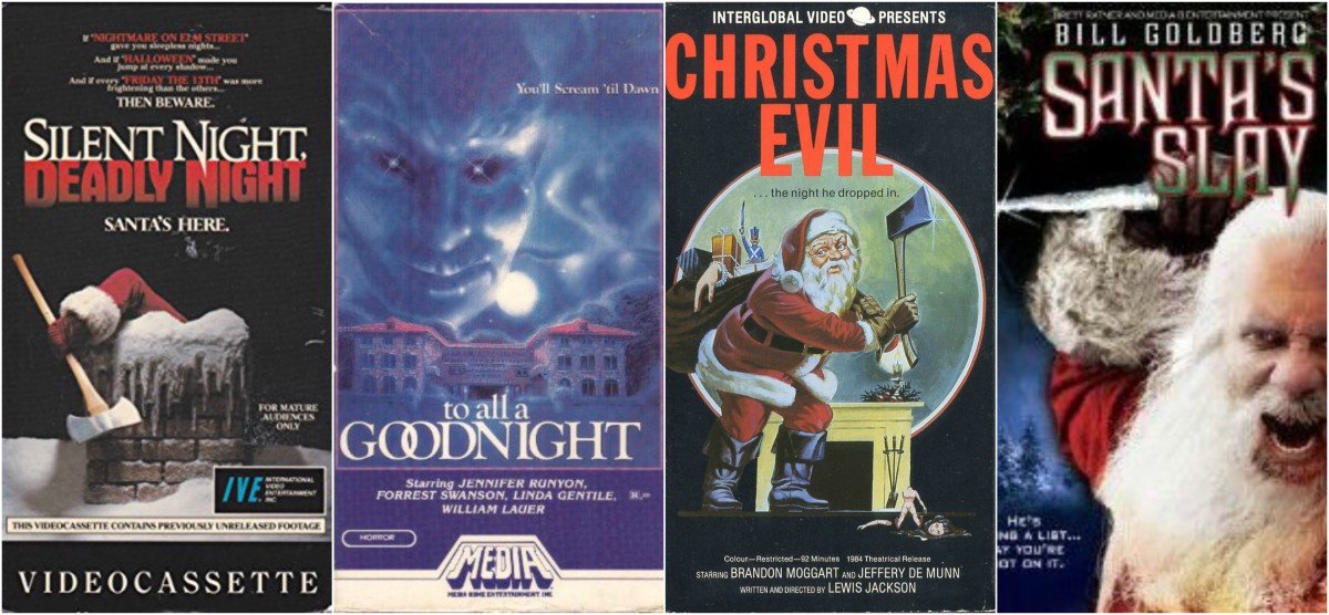 "L-R: ""Silent Night, Deadly Night"" (1984), ""To All a Good Night"" (1980), ""Christmas Evil"" (1980), ""Santa's Slay"" (2005)"