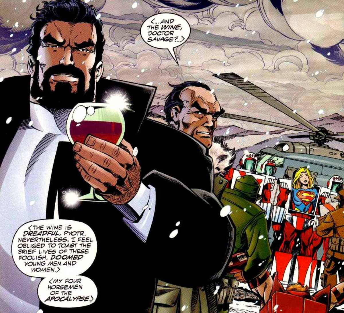 Vandal Savage: Given enough time, you can't help but get rich.