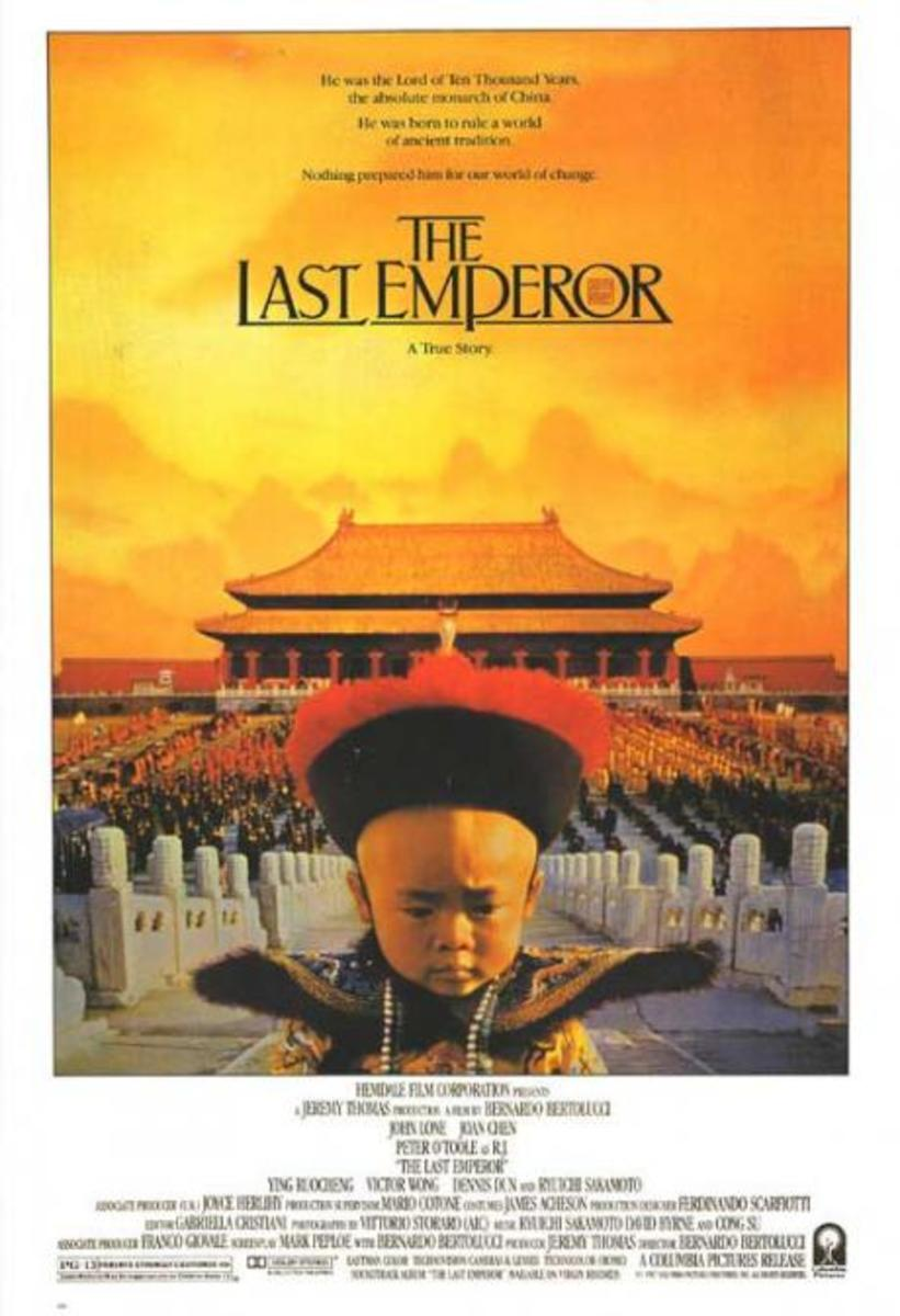 The Last Emperor is not exactly a Chinese movie. But it is completely about China.