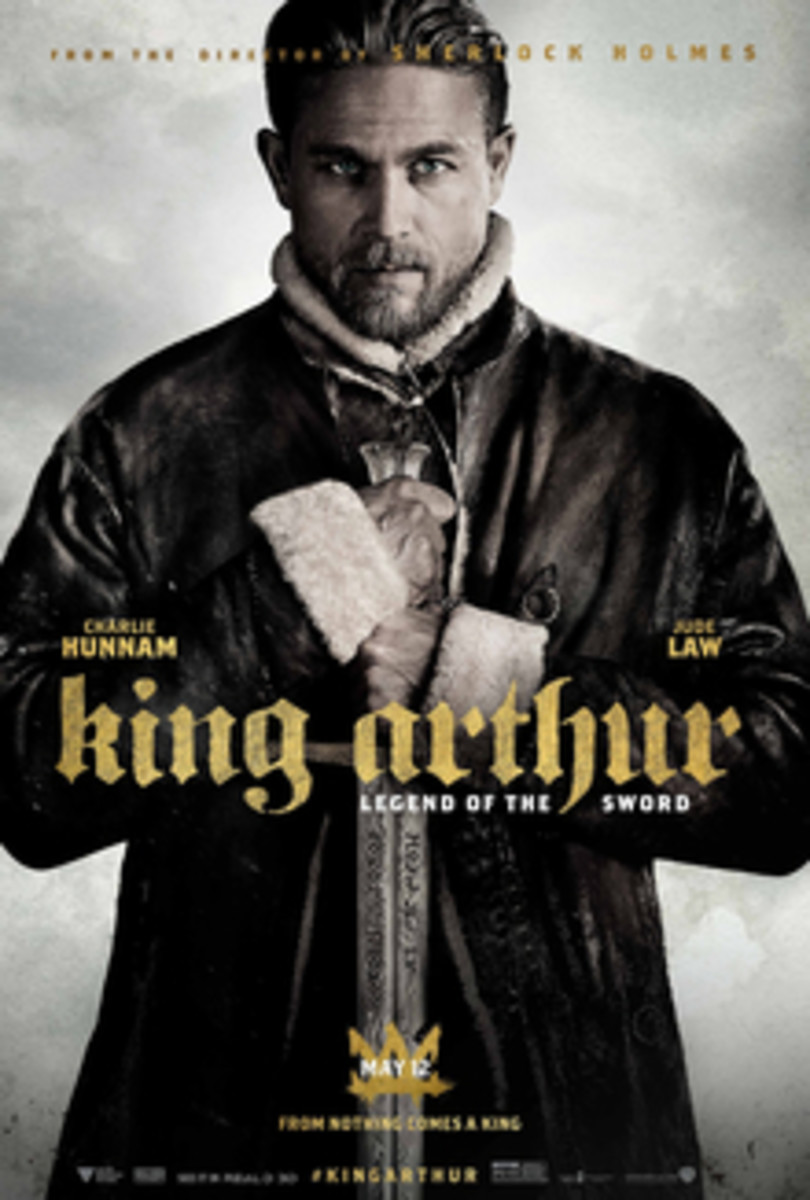 This is a poster for King Arthur: Legend of the Sword. The poster art copyright is believed to belong to the distributor of the film, Warner Bros. Pictures, the publisher or the graphic artist.