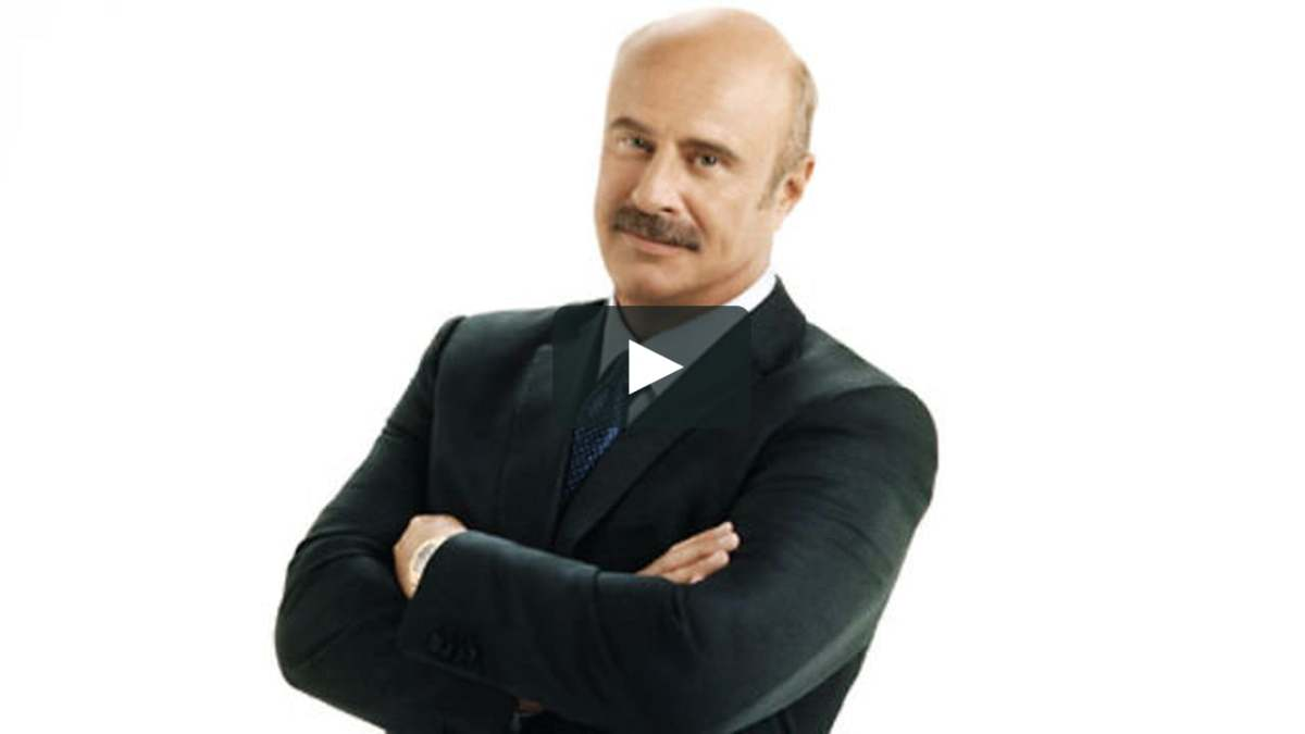 Dr. Phil was once homeless.