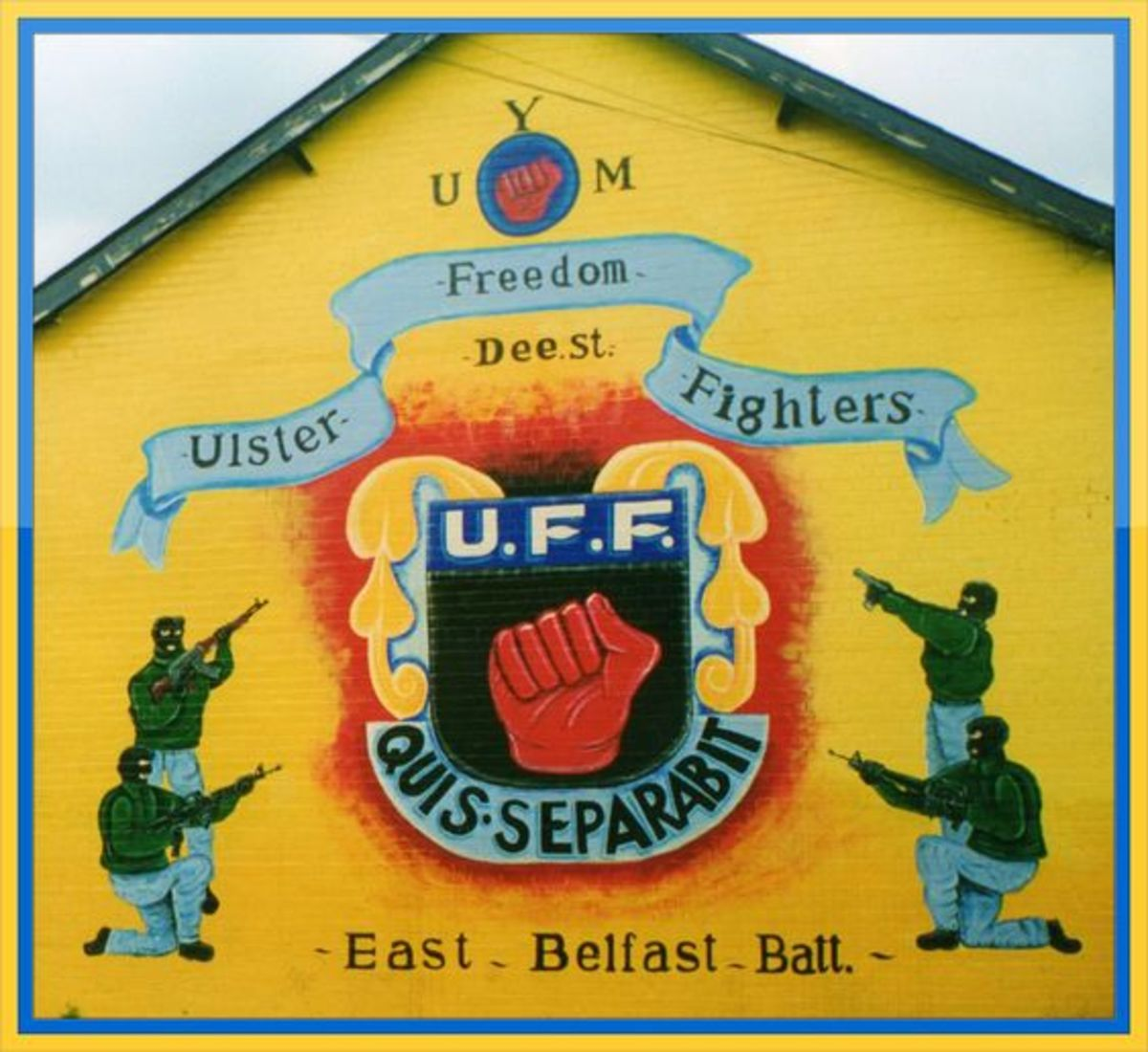 Loyalist mural in East Belfast dedicated to the UFF a cover name used by the Ulster Defense Association.