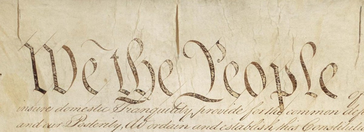 """We the People."" Preamble to the Constitution."