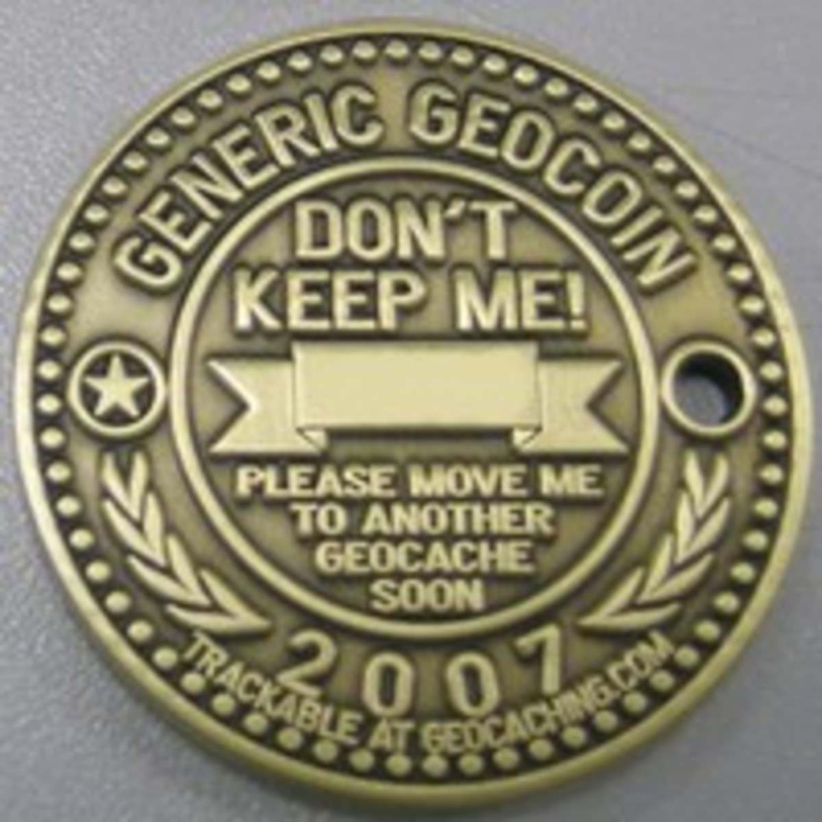 Not designed to be kept, geocoins should hop from geocache to geocache.