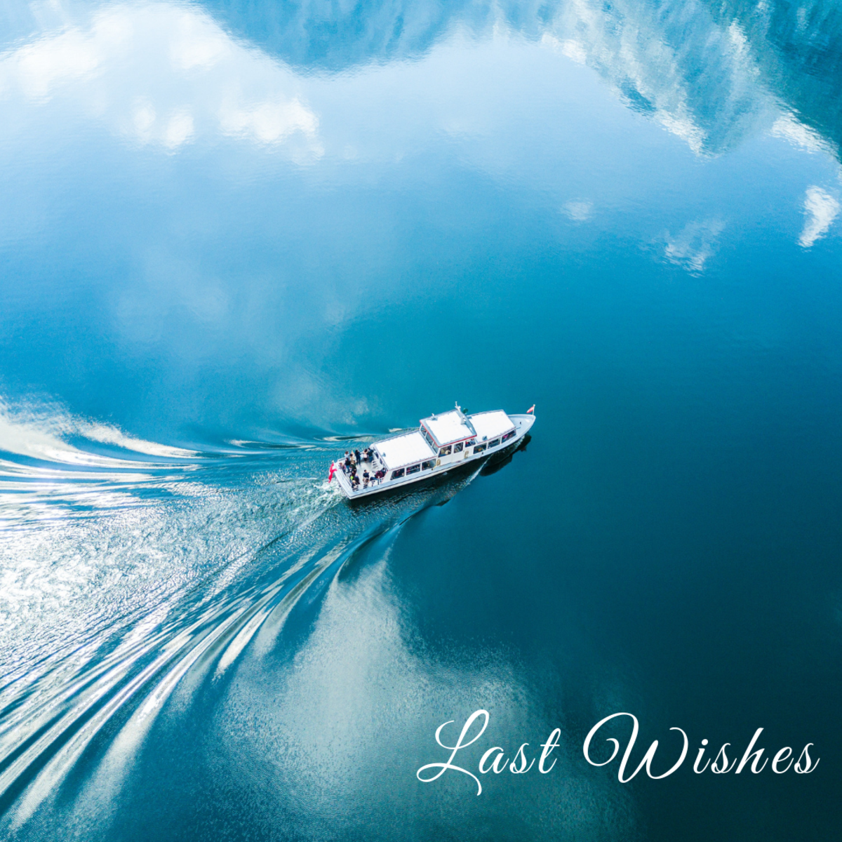 Last Wishes
