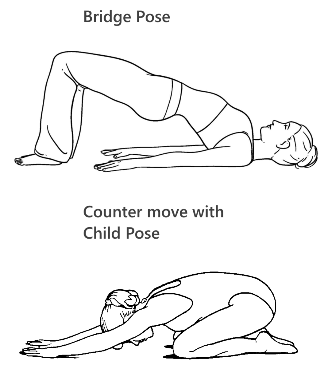 child pose as a counter move to the bridge pose. It clearly bends the spine in the opposite direction..