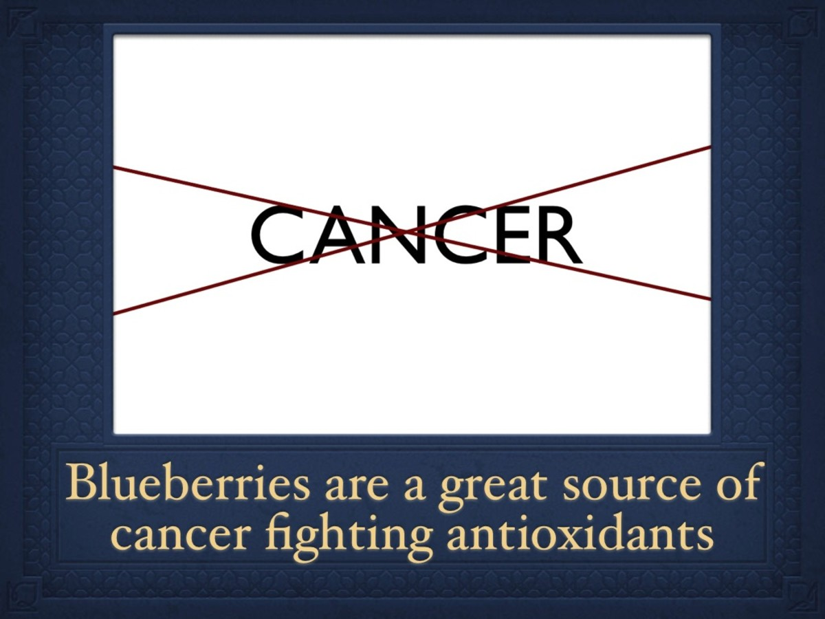 Blueberries are known to fight colon, liver and ovarian cancer.