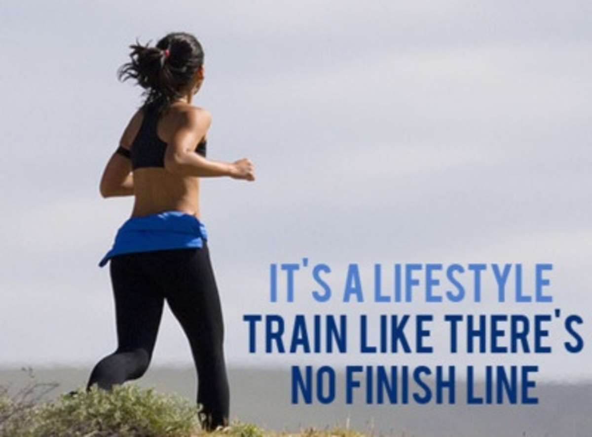 It's a lifestyle to train like there is no finish line