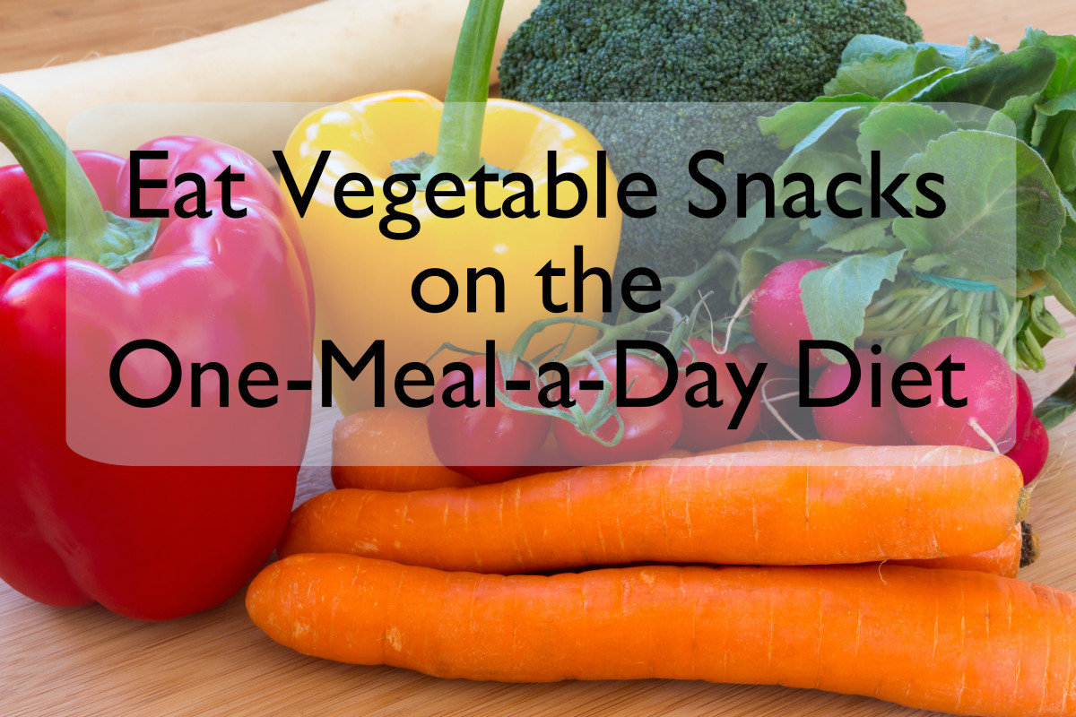 Snack on raw vegetables during the day while on the one-meal-a-day lifestyle.