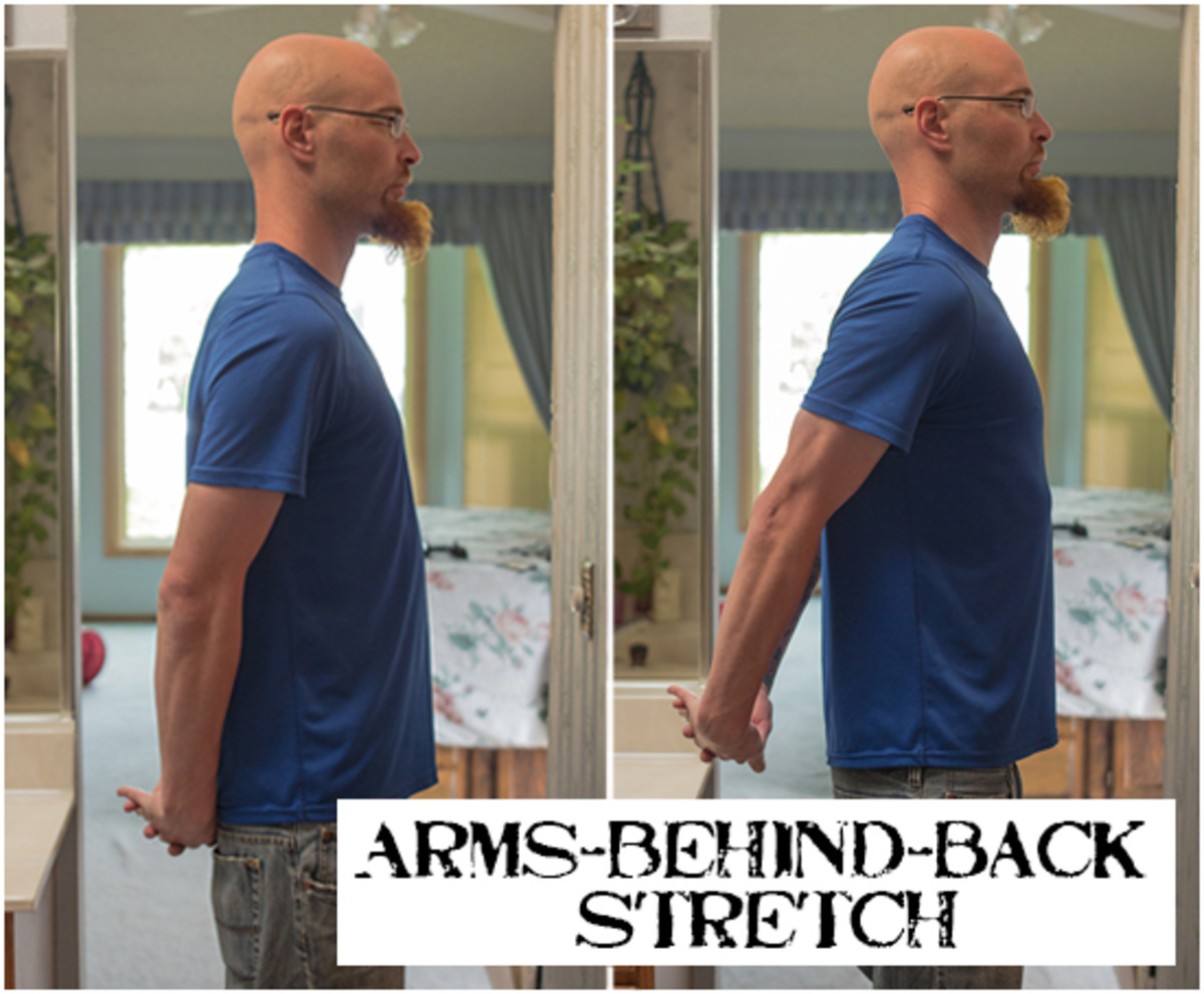 For the arms-behind-back stretch, clasp your hands behind you and lift your arms.