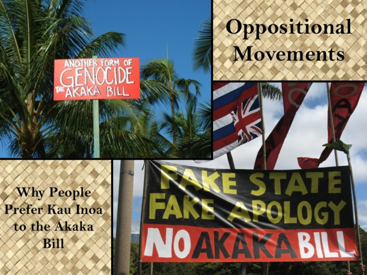 Oppositional forces against the Akaka Bill and Kau Inoa