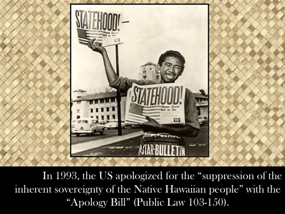 "In 1993, the US apologized for the ""suppression of the inherent sovereignty of the Native Hawaiian people"" with the ""Apology Bill"" (Public Law 103-150)."