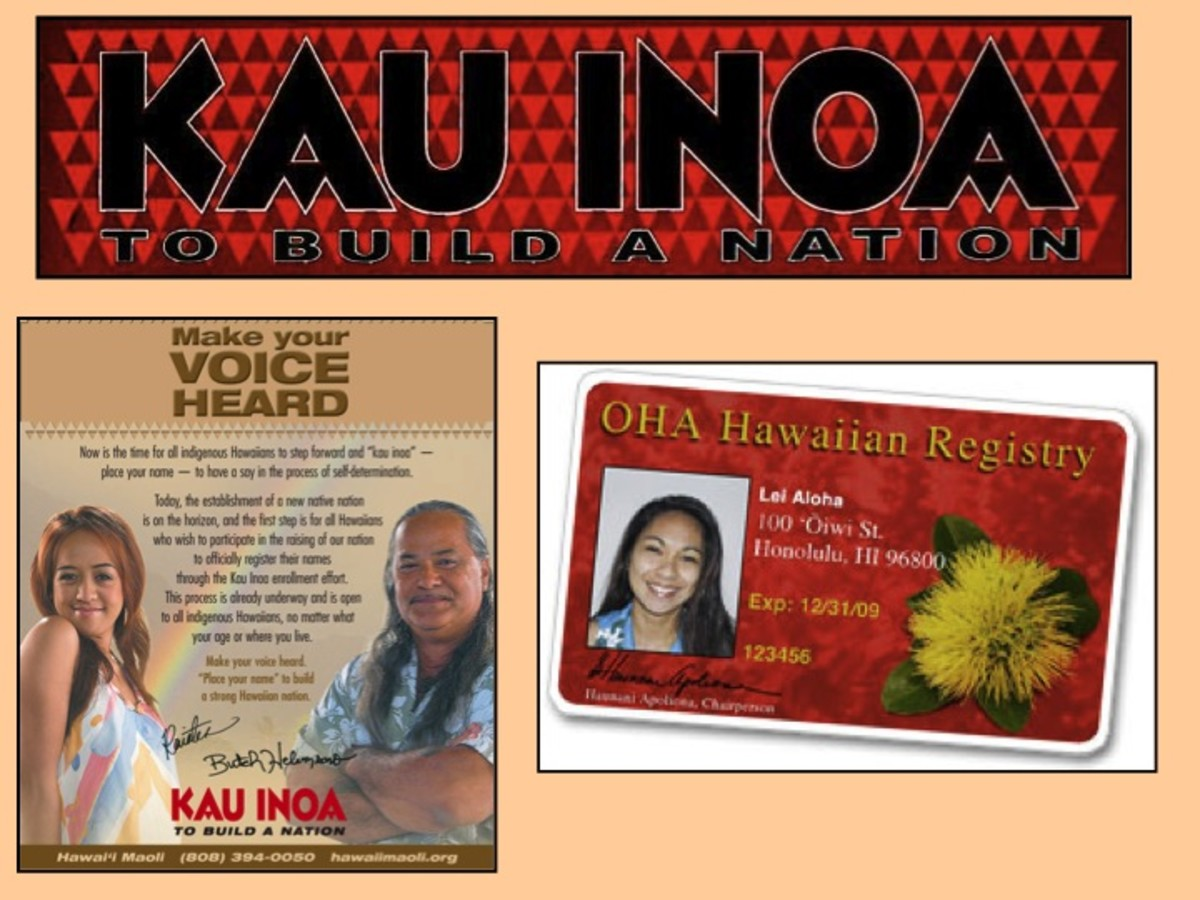 Kau Inoa and the Akaka Bill: Hawaiian Sovereignty