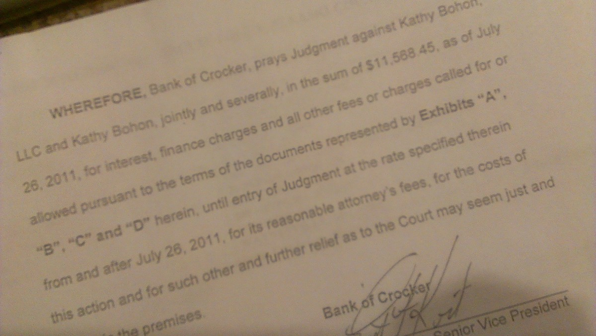 The bank's significant profit wasn't enough to stop them from suing me for over $11,000. Speaking to more than a dozen attorneys yielded one who said he'd take my case - for $2,500 up front. He said to expect another $6,000 minimum in attorney fees.