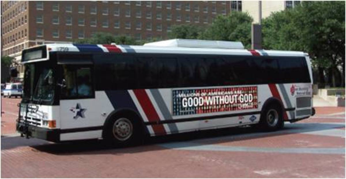 "A Dallas-Fort Worth bus ad proclaims ""Millions of Americans are good without God."""