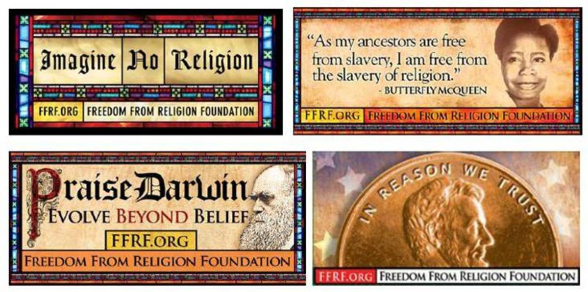 The freedom from Religion Foundation has several different billboards.