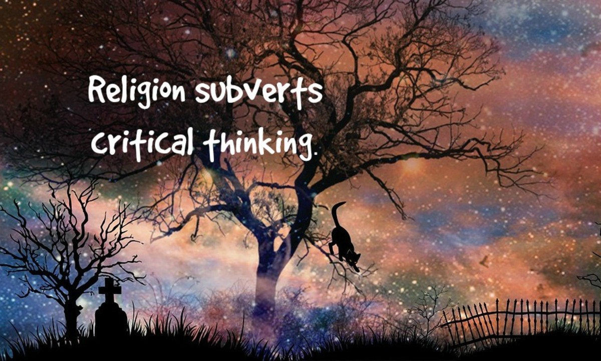 Religion replaces critical thinking in favor of just taking things on faith.