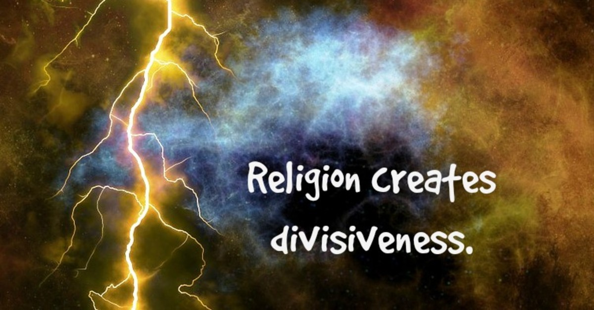 "Religion creates divisiveness by dividing humanity into ""us"" and ""them."""
