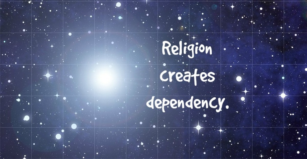Religion creates dependency by allowing people to abdicate responsibility.